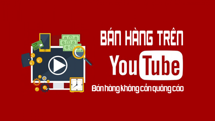 ban hang tren youtube